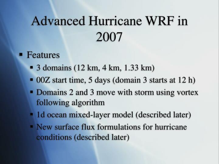 Advanced hurricane wrf in 2007