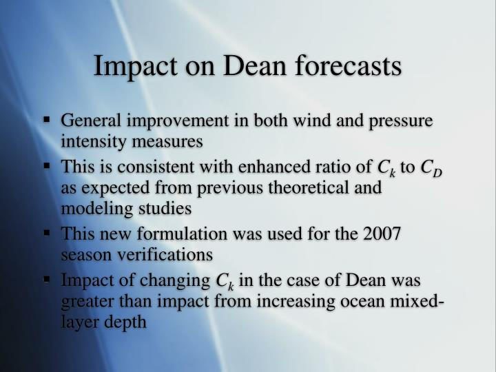 Impact on Dean forecasts