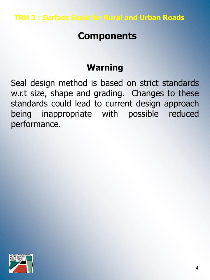 TRH 3 : Surface Seals for Rural and Urban Roads