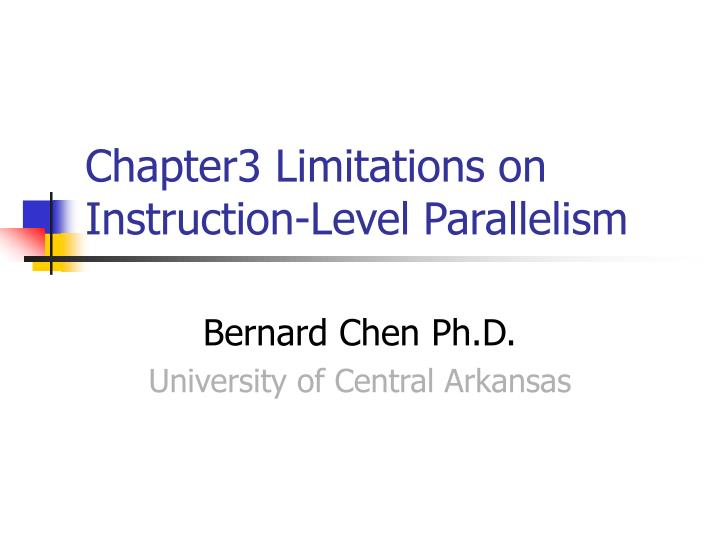 Chapter3 limitations on instruction level parallelism