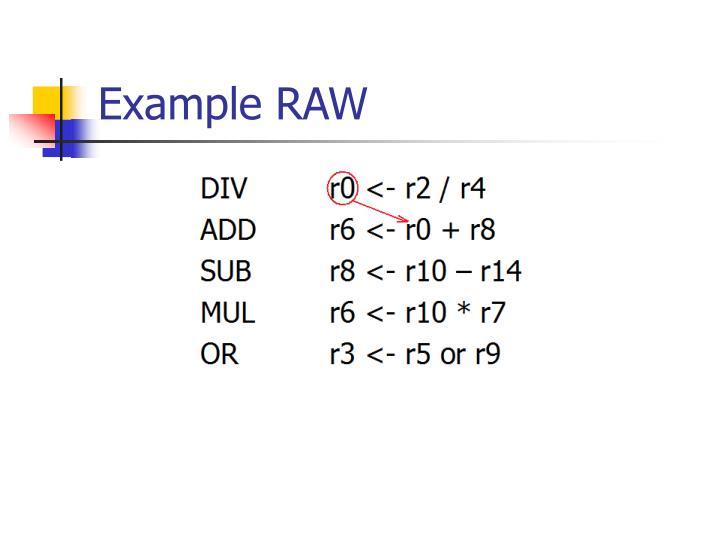 Example RAW