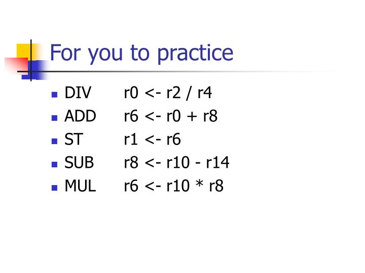 For you to practice
