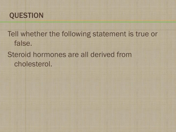 Tell whether the following statement is true or false.