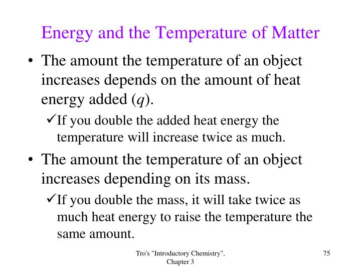 Energy and the Temperature of Matter