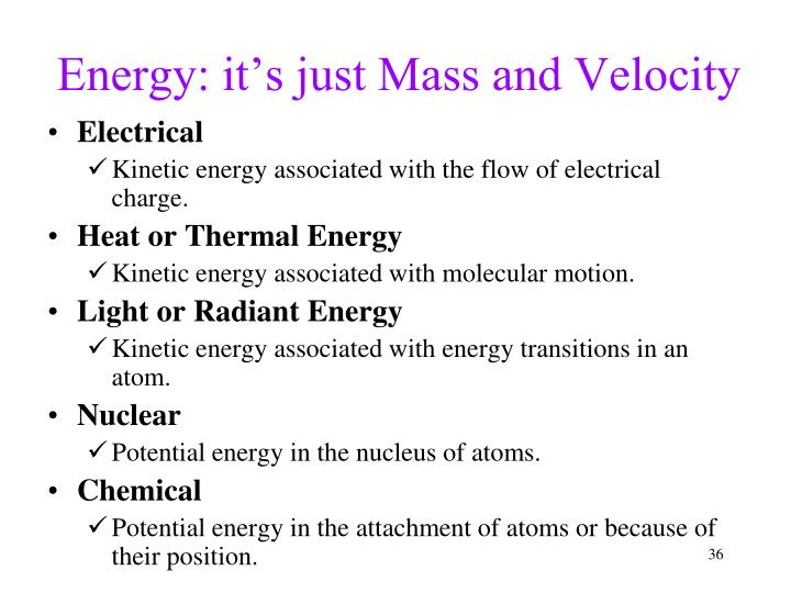 Energy: it's just Mass and Velocity