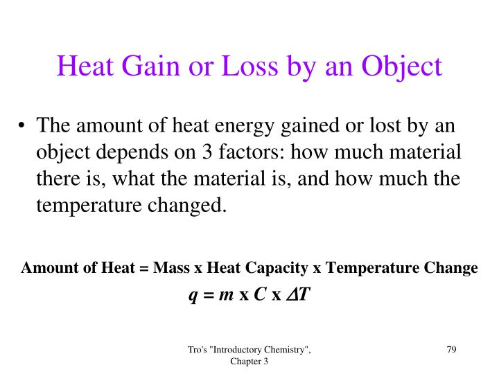 Heat Gain or Loss by an Object