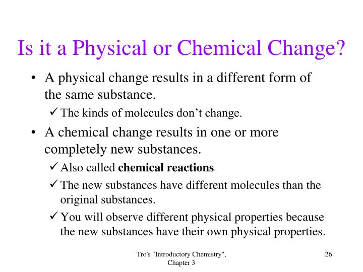 Is it a Physical or Chemical Change?