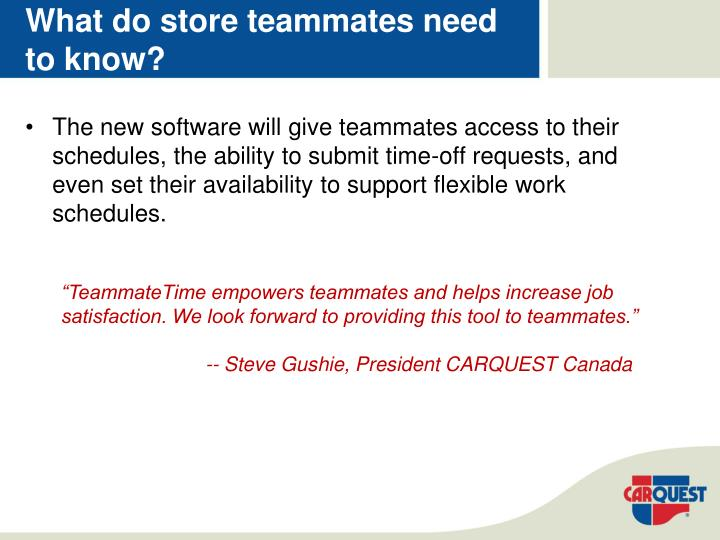 What do store teammates need to know?