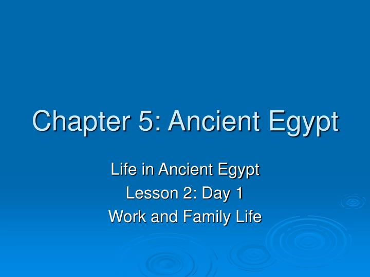 chapter 5 ancient egypt n.