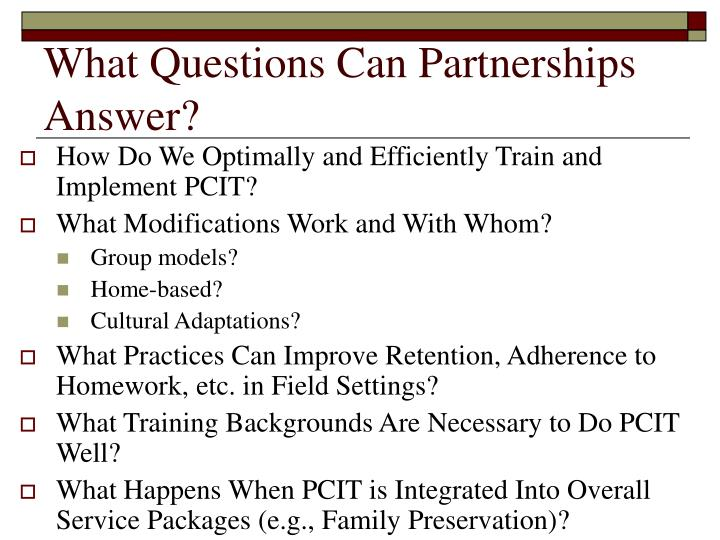 What Questions Can Partnerships Answer?