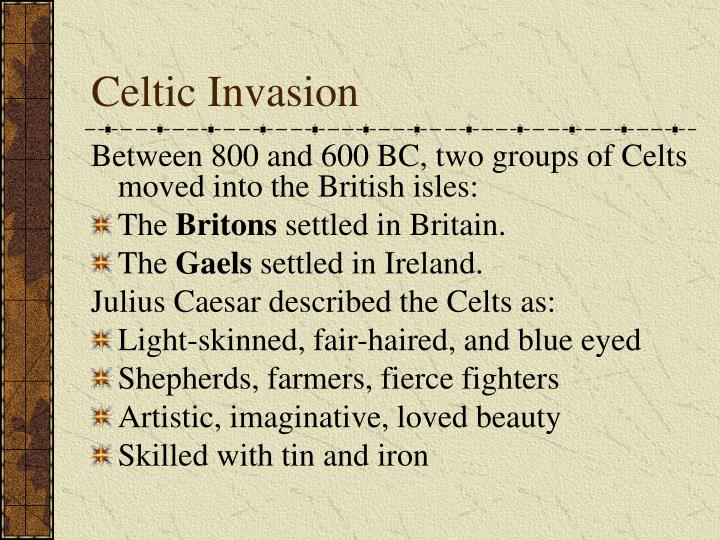 Celtic invasion