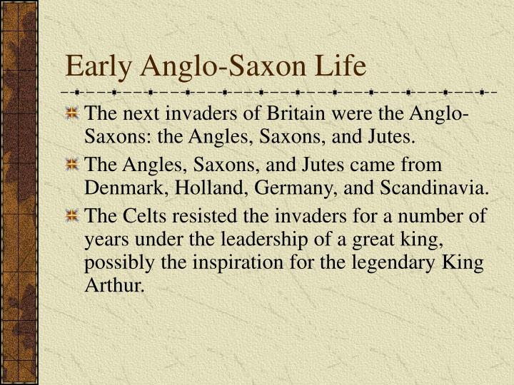 Early Anglo-Saxon Life
