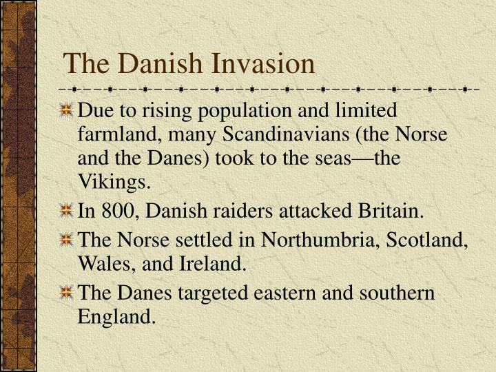 The Danish Invasion