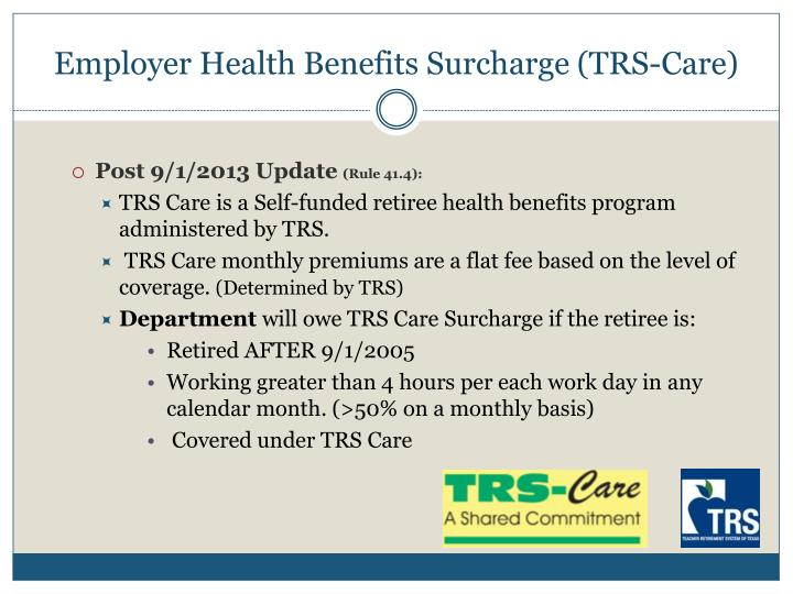 Employer Health Benefits Surcharge (TRS-Care)