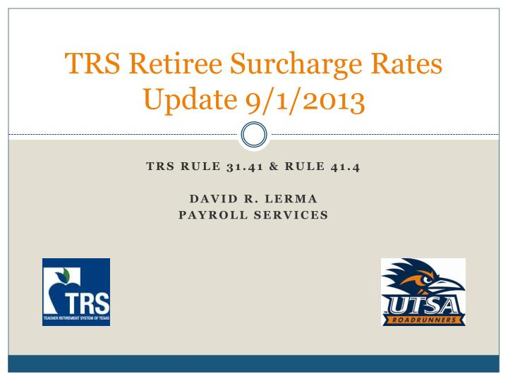 Trs retiree surcharge rates update 9 1 2013