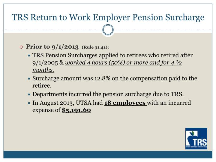 Trs return to work employer pension surcharge