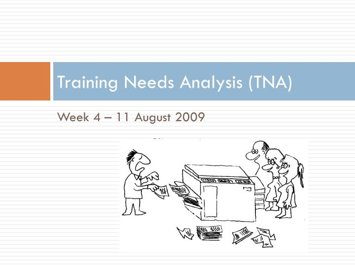 training needs analysis tna n.