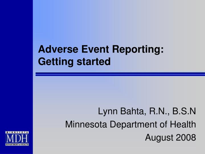 adverse event reporting getting started n.
