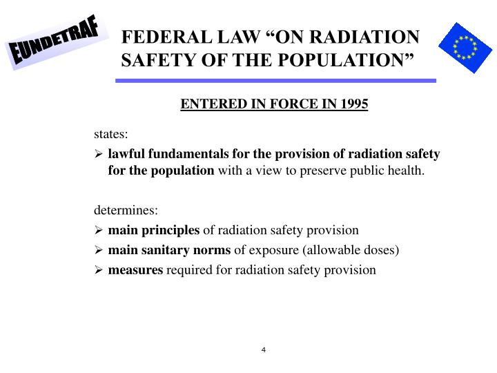 "FEDERAL LAW ""ON RADIATION SAFETY OF THE POPULATION"""