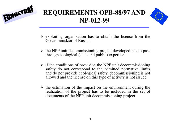 REQUIREMENTS OPB-88/97 AND NP-012-99