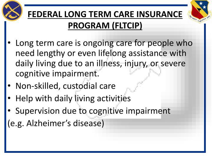 FEDERAL LONG TERM CARE INSURANCE PROGRAM (FLTCIP)