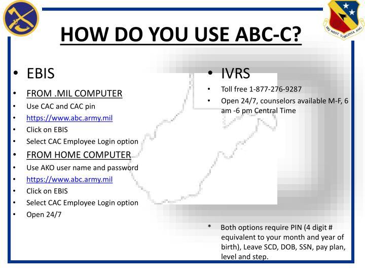 HOW DO YOU USE ABC-C?