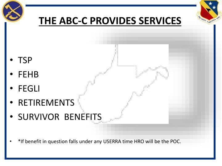 THE ABC-C PROVIDES SERVICES