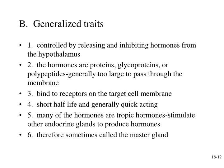 B.  Generalized traits