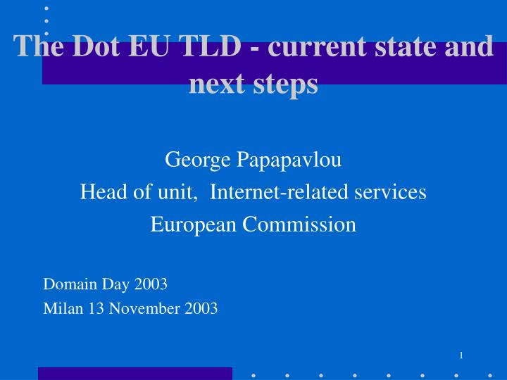 the dot eu tld current state and next steps n.