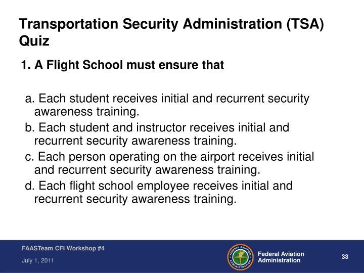 Transportation Security Administration (TSA) Quiz