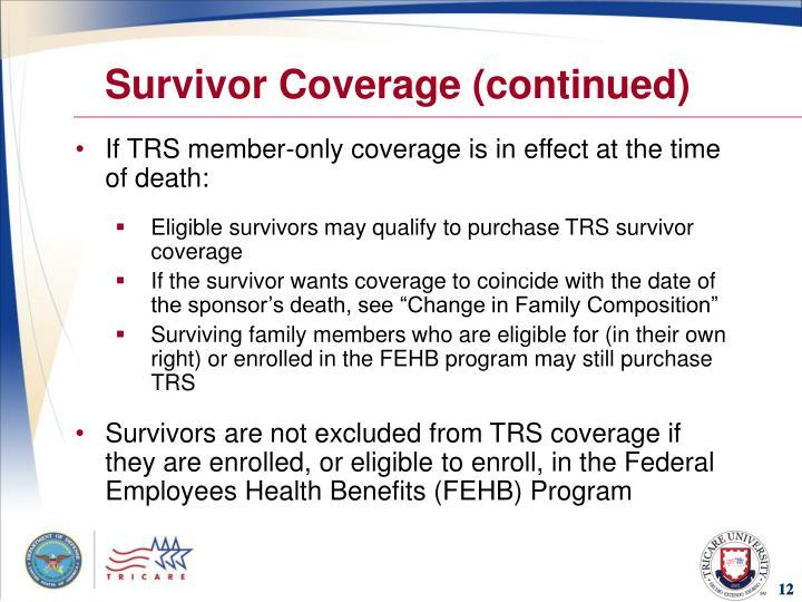 Survivor Coverage (continued)