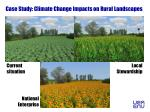 case study climate change impacts on rural landscapes