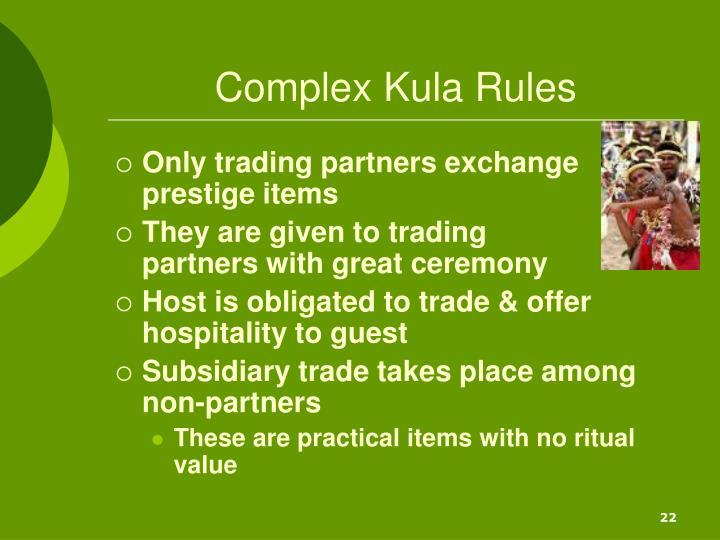 Complex Kula Rules