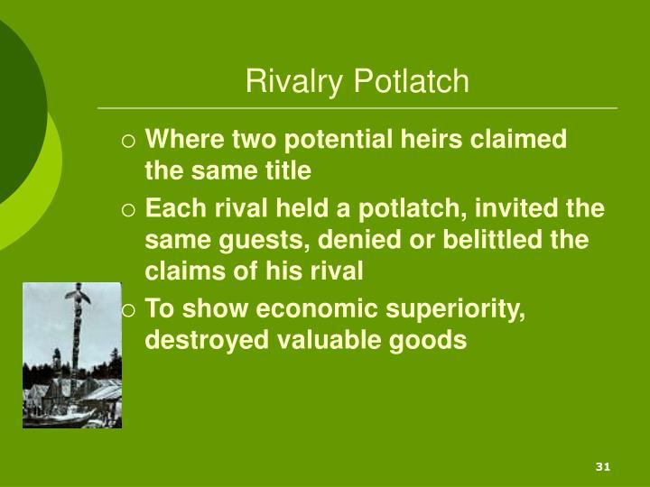 Rivalry Potlatch