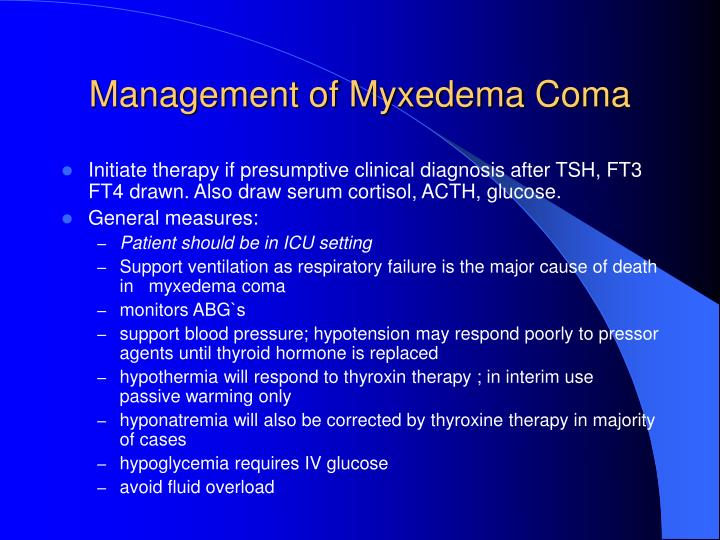 Management of Myxedema Coma