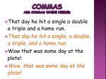 commas add commas where needed1