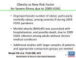 obesity as new risk factor for severe illness due to 2009 h1n1