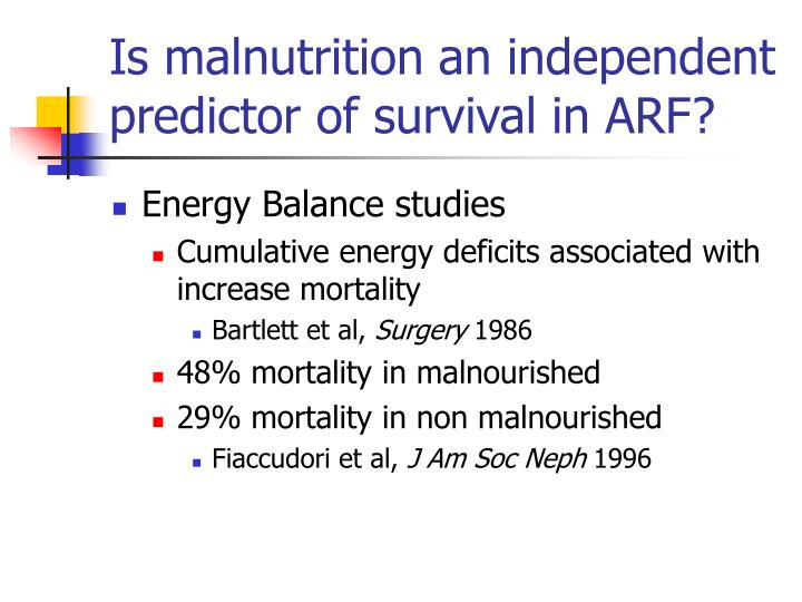 Is malnutrition an independent predictor of survival in ARF?