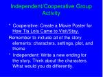 independent cooperative group activity