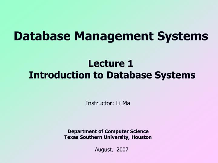 database management systems lecture 1 introduction to database systems n.