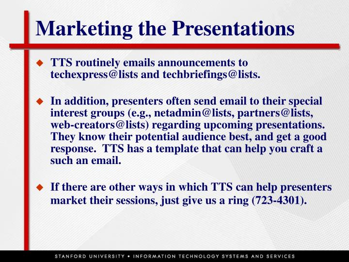 Marketing the presentations