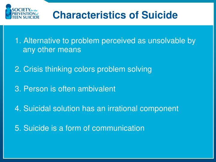 Characteristics of Suicide