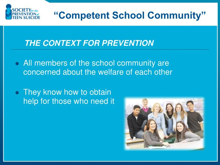THE CONTEXT FOR PREVENTION