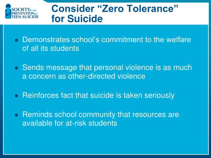 """Consider """"Zero Tolerance"""""""