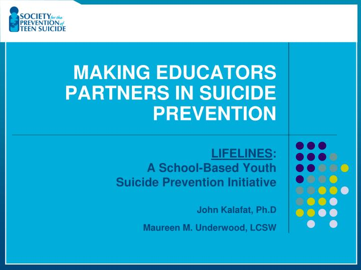 Making educators partners in suicide prevention