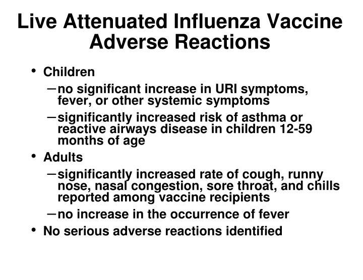 Live Attenuated Influenza Vaccine
