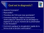 quel est le diagnostic