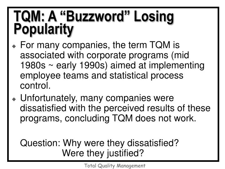 "TQM: A ""Buzzword"" Losing Popularity"