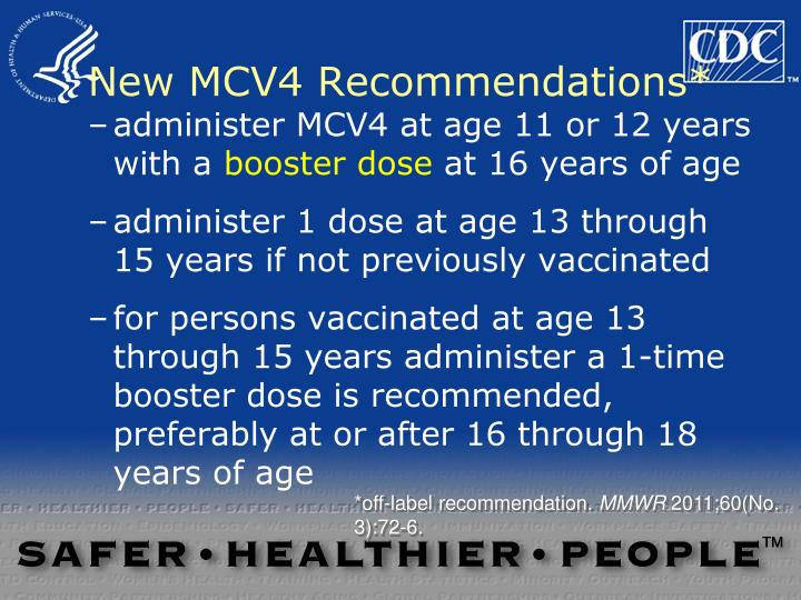 New MCV4 Recommendations*