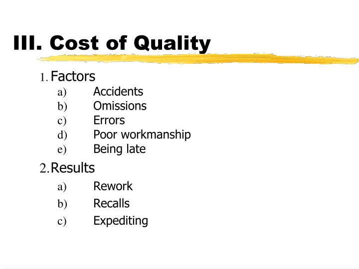 III. Cost of Quality